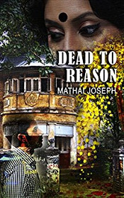 Dead-To-Reason-Mathai-Joseph